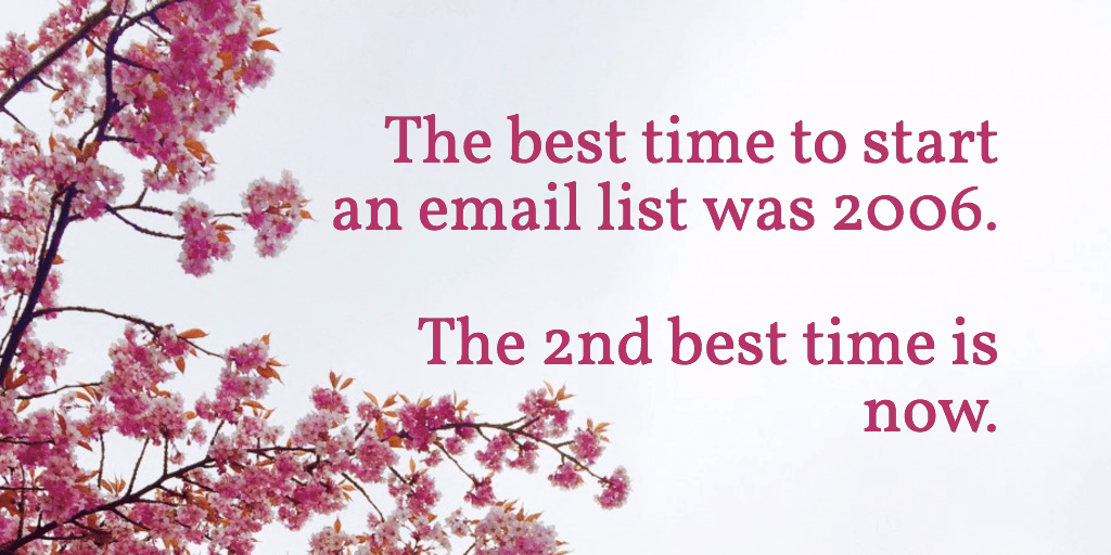 the best time to start an email list