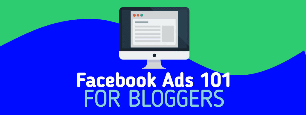 A step-by-step Facebook ads system for bloggers – Monica Louie
