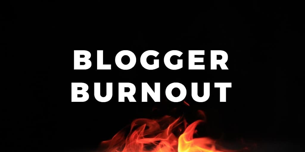 Blogger Burnout: 12 bloggers give their top tips.