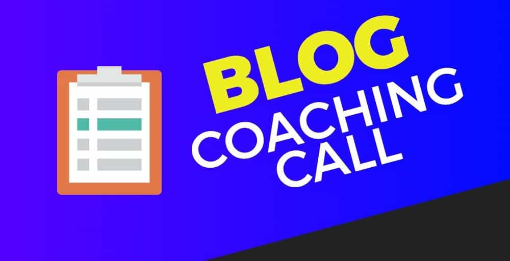 [case study] A crazy useful blog coaching call with Sarah