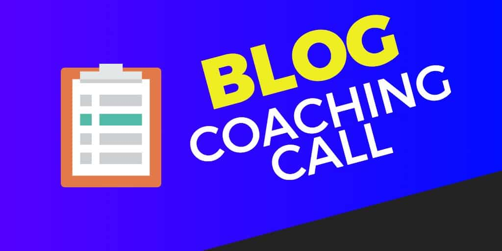 blog coaching call