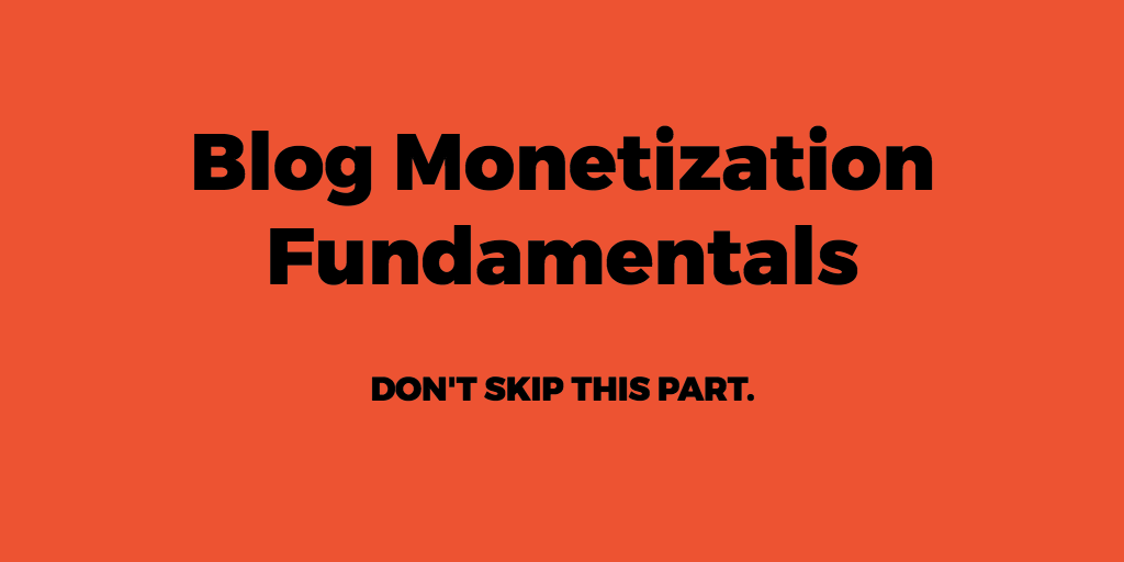 BLOG MONETIZATION FUNDAMENTALS 2