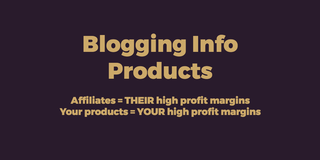blogging info products