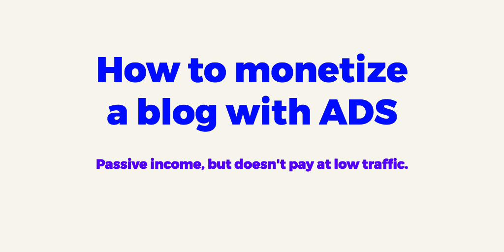 monetize a blog with ads