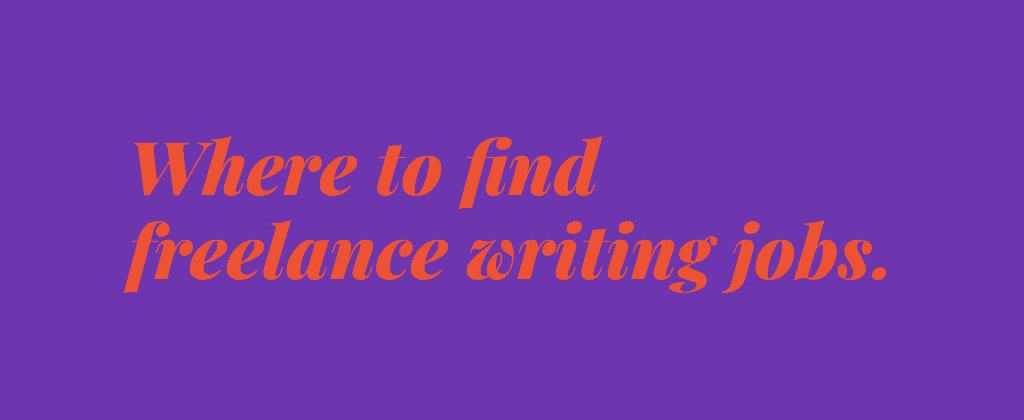 where to find freelance writing jobs