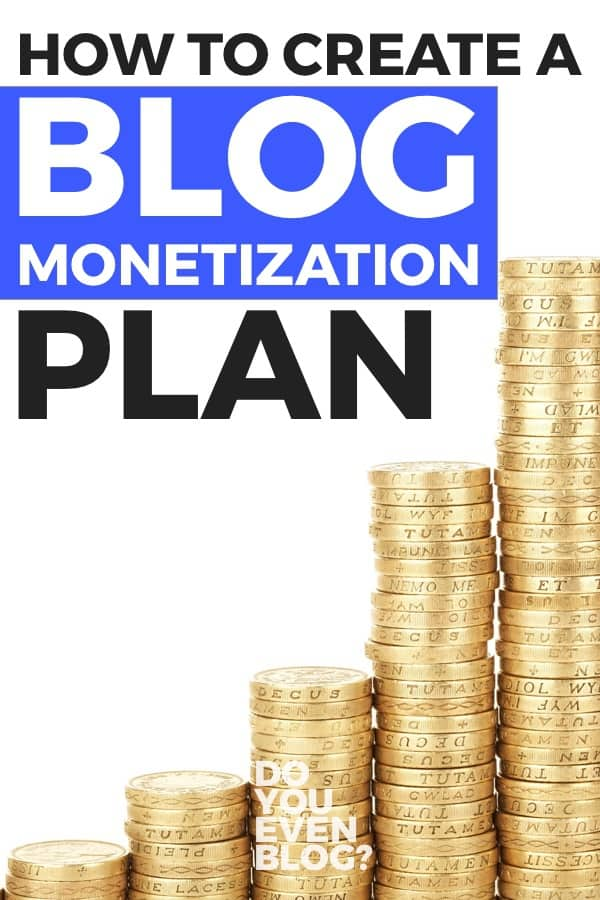 BLOG MONETIZATION PLAN