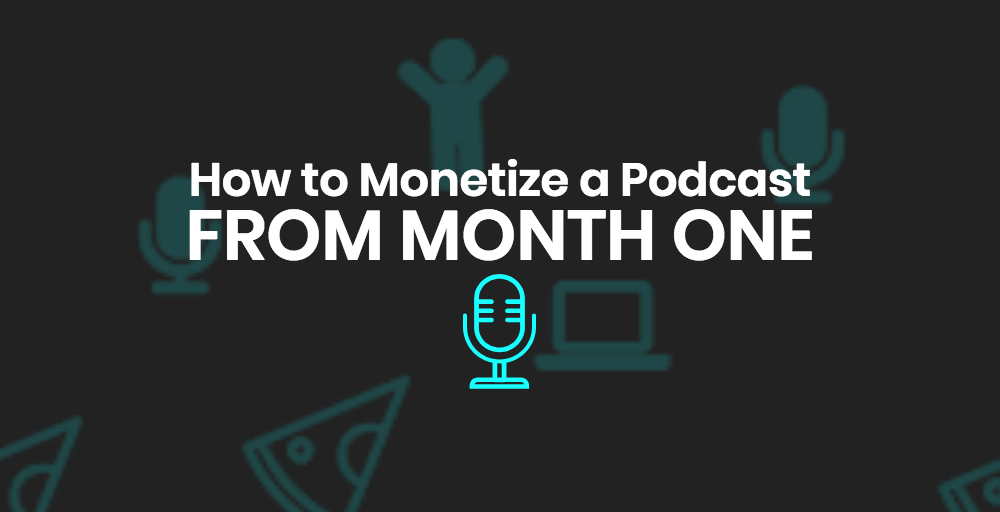 How Carrie Monetized Her Podcast in Month ONE