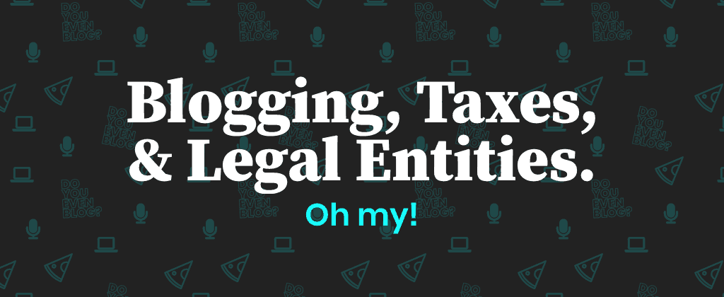 blog taxes tips legal entities eric nisall