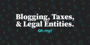 blog taxes tips legal entities eric nisall