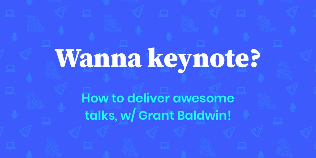 grant baldwin public speaking